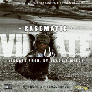 Vibrate - Basematic