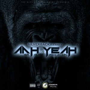 Aah Yeah (Our Year) - Silverback ft Tony B